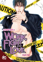 Work, Fight and Love Chapter 4