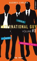 International Guy - volume 3 - Londres, Berlin, Washington DC