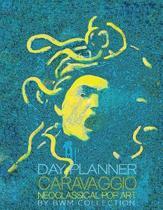 Day Planner Caravaggio