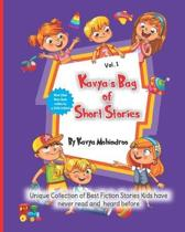 Kavya's Bag of Short Stories: Unique Collection of Best Fiction Stories Kids have never read and heard before