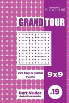 Sudoku Grand Tour - 200 Easy to Normal Puzzles 9x9 (Volume 19)