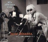 It's Always You: June Bisantz Sings Chet Baker, Vol. 2