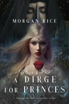 A Dirge for Princes (A Throne for Sisters—Book Four)