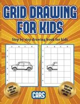 Step by Step Drawing Book for Kids (Learn to Draw Cars)