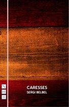 Caresses (NHB Modern Plays)