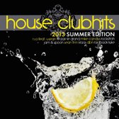 House Clubhits 2013 - Summer Edition