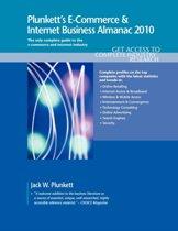 Plunkett's E-Commerce & Internet Business Almanac 2010