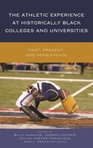 The Athletic Experience at Historically Black Colleges and Universities