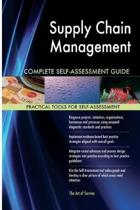 Supply Chain Management Complete Self-Assessment Guide