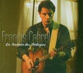 La Tournee Des Bodegas + Dvd