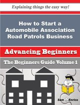 How to Start a Automobile Association Road Patrols Business (Beginners Guide)