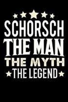 Notizbuch: Schorsch The Man The Myth The Legend (120 gepunktete Seiten als u.a. Tagebuch, Reisetagebuch f�r Vater, Ehemann, Freun