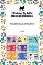 20 Sulimov Dog Selfie Milestone Challenges: Sulimov Dog Milestones for Memorable Moments, Socialization, Indoor & Outdoor Fun, Training Book 2