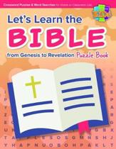Let's Learn the Bible from Genesis to Revelation Puzzle Book 48pg