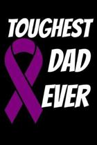 Toughest Dad Ever: Cystic Fibrosis Journal 6x9 120 Pages Blank Lined Paperback
