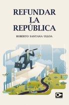 Refundar la república