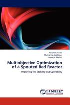 Multiobjective Optimization of a Spouted Bed Reactor