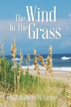 The Wind in the Grass