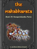 The Mahabharata, Book 18: Svargarohanika Parva