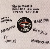 Trashmouth Records Record Store Day 2015 Ep