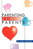 Parenting Senior Parents