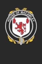 House of Macawley: Macawley Coat of Arms and Family Crest Notebook Journal (6 x 9 - 100 pages)