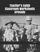 Teacher's Guide Classroom Worksheets Grenade