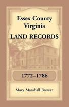 Essex County, Virginia Land Records, 1772-1786