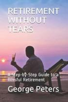 Retirement Without Tears