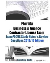 Florida Business & Finance Contractor License Exam ExamFOCUS Study Notes & Review Questions