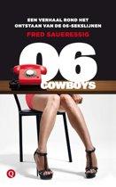 06-Cowboys - Een verhaal rond het ontstaan van de 06-sekslijnen
