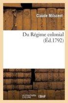 Du R gime Colonial
