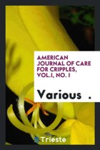 American Journal of Care for Cripples, Vol.I, No. I