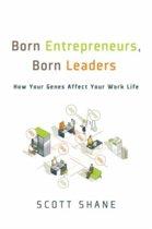 Born Entrepreneurs, Born Leaders