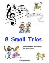 8 Small Trios for Violas