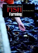 Sustainable Fish Farming