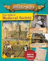 Your Guide to Medieval Society - Destination