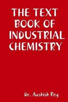 The Text Book of Industrial Chemistry