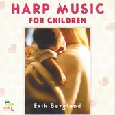 Erik Berglund - Harp Music For Children