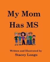 My Mom Has MS
