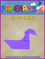 Paperama Game Guide Unofficial