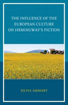 The Influence of the European Culture on Hemingway's Fiction