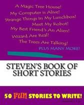 Steven's Book of Short Stories