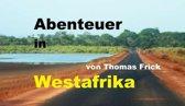 Abenteuer in Westafrika