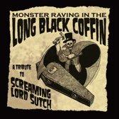 Monster Raving In The Long Black Co