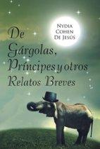de Gargolas, Principes y Otros Relatos Breves