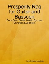 Prosperity Rag for Guitar and Bassoon - Pure Duet Sheet Music By Lars Christian Lundholm