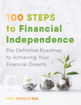 100 Steps to Financial Independence