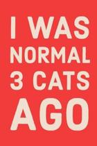 I Was Normal 3 Cats Ago
