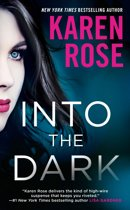 Boek cover Into the Dark van Karen Rose (Onbekend)